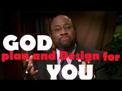 Dr Myles Munroe - God PLAN and Design For YOU