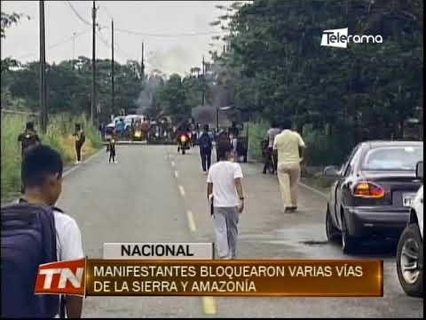 Manifestantes bloquearon varias vías de la Sierra y Amazonía