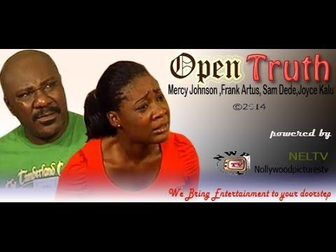 Open Truth   -    2014  Nigeria Nollywood Movie