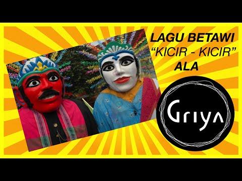 GRIYA - Kicir-Kicir (Lagu Daerah DKI Jakarta)