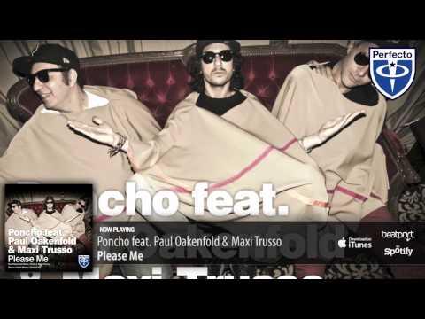 Poncho feat. Paul Oakenfold & Maxi Trusso - Please Me