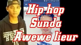 Video AWEWE LIEUR HIP HOP SUNDA RANGKASBITUNG COVER LIL B JAY MP3, 3GP, MP4, WEBM, AVI, FLV Maret 2019