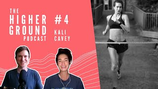 Kali Cavey on Running Marathons, Goal Setting, and Performance Strategies | Higher Ground #4 by Andrew MacFarlane