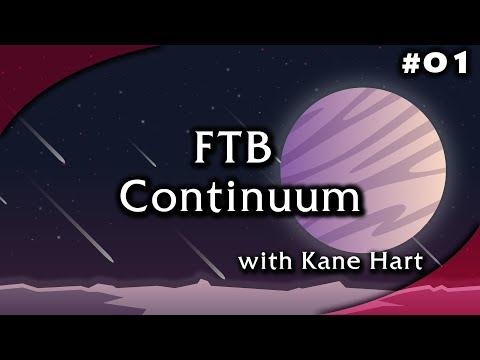 FTB Continuum - Part 1