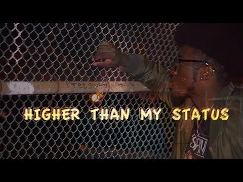 Dare House - Higher Than My Status (Music Video)