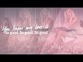 So Good (ft. Ty Dolla $ign) [LYRICS]