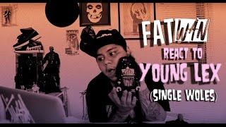 Video FATwan - Young Lex (Single Woles) Reaction Video MP3, 3GP, MP4, WEBM, AVI, FLV Desember 2018