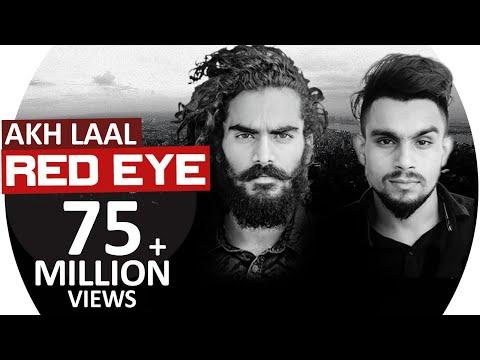 Video Red Eye | Akh Laal JS RANDHAWA ft. Laji Surapuria |  Latest Punjabi Song 2018 download in MP3, 3GP, MP4, WEBM, AVI, FLV January 2017