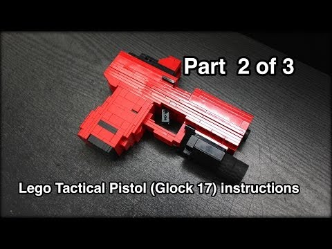 Lego Tactical Pistol (Glock 17) Instructions Part 2 Of 3