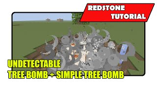 Undetectable Tree Bomb + Simple Tree Bomb (Minecraft Xbox TU22/PlayStation CU8)