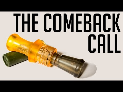 The Comeback Call | How To Blow A Duck Call