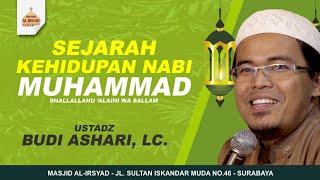 Video Sejarah Kehidupan Nabi Muhammad SAW - Ustadz Budi Ashari, Lc MP3, 3GP, MP4, WEBM, AVI, FLV September 2018