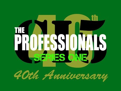 The Professionals 40th Anniversary Retrospective: Series 1