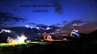 Anautho Sparsa yodda ft Chikipop aka nejar