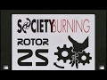 Rotor 25: Society Burning 25th Anniversary Special