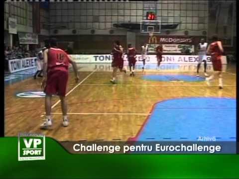 Challenge pentru Eurochallenge
