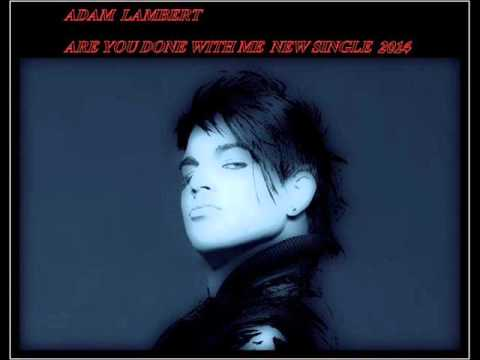 Adam Lambert - Are You Done With Me lyrics