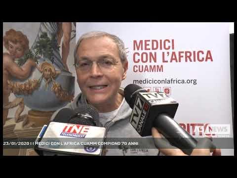 23/01/2020   I MEDICI CON L'AFRICA CUAMM COMPIONO 70 ANNI