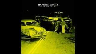 Nonton Hanni El Khatib   Will The Guns Come Out  2011   Full Album  Film Subtitle Indonesia Streaming Movie Download