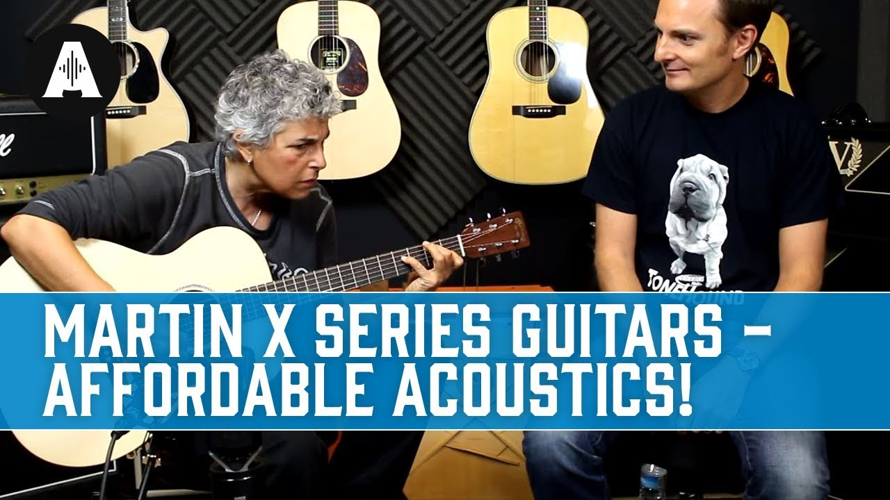 Martin X Series Guitars – Great, Affordable Electro Acoustics