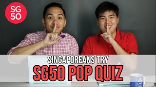 Video Singaporeans Try: SG50 Pop Quiz (National Day Special) | EP 8 MP3, 3GP, MP4, WEBM, AVI, FLV Desember 2018