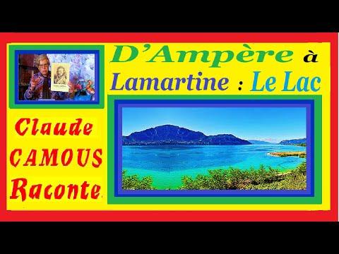 D'Ampère à Lamartine : Le Lac  « Claude Camous Raconte » de l'électrodynamique aux rives du Lac poétique…