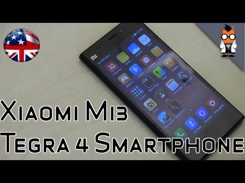 Xiaomi MI3 Hands On - Tegra 4 5-inch Android Smartphone