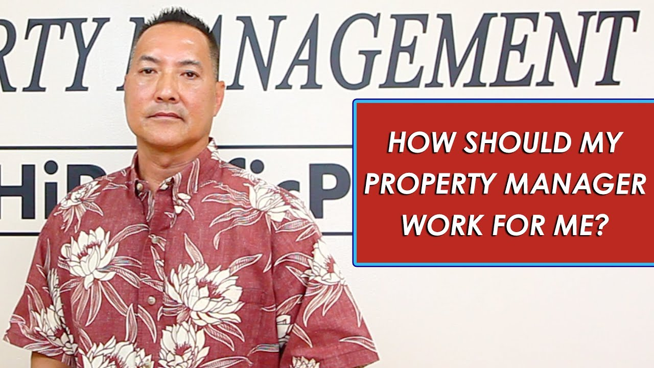 How to Make Your Property Manager Work for You