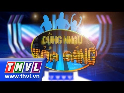 Cùng nhau tỏa sáng 2015 Tập 1: Phi Thanh Vân, Khổng Tú Quỳnh, BB Trần, Băng Di
