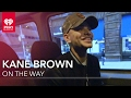Kane Brown // On the Way