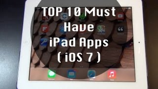 Video Top 10 Must Have iPad Apps MP3, 3GP, MP4, WEBM, AVI, FLV Juli 2018