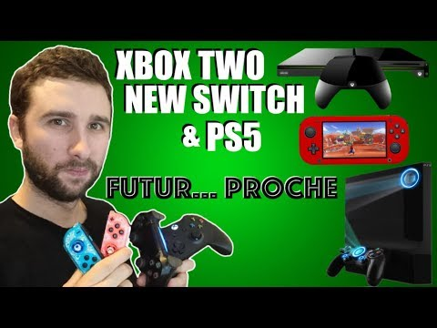 PS5, XBOX TWO & NEW NINTENDO SWITCH | INFOS & ANALYSES !