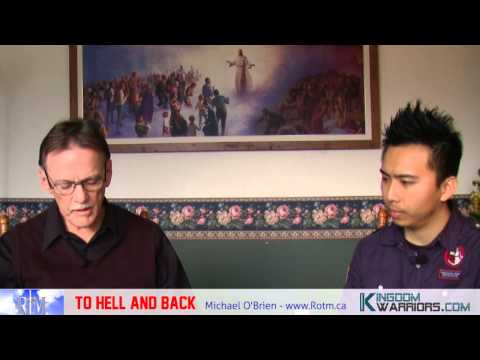 To Hell and Back – Michael O Brien's Testimony