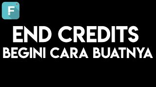 Cara membuat end credit film di video dengan Filmora