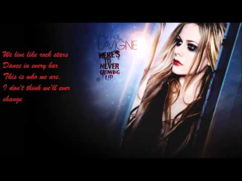 Avril Lavigne - Here's To Never Growing Up (Lyrics Video)