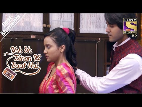 Yeh Un Dinon Ki Baat Hai | Sameer Fixes Naina's Dress | Best Moments