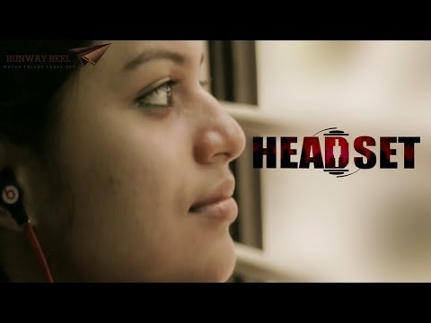 HEADSET short film