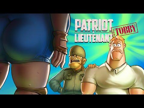 Patriot Lieutenant & Tobby EP.1 - The sidekick