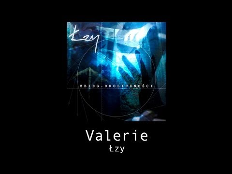 Tekst piosenki Łzy - Valerie po polsku