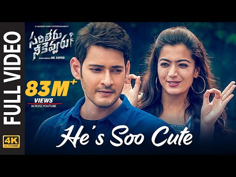 Sarileru Neekevvaru Video Songs | He's Soo Cute Full Video Song [4K] | Mahesh Babu, Rashmika | DSP