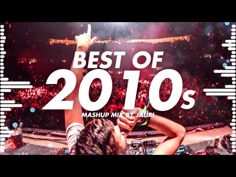BEST OF 2010s - YEAR MIX by JAURI