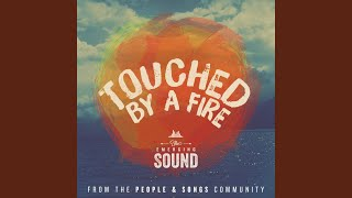 Touched by a Fire (feat. Melanie Tierce & the Emerging Sound)