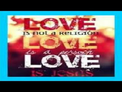 October 2014 God is Love let us LOVE one another for LOVE is of God