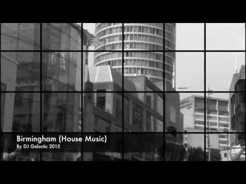 Birmingham (House Music) by DJ Galactic