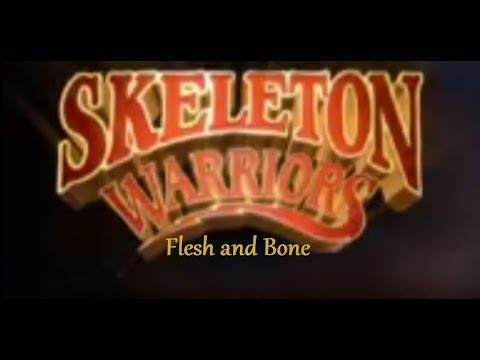 Skeleton Warriors - Season 1 - Episode 1 - Flesh & Bone