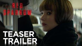 Red Sparrow | Teaser Trailer [HD] | 20th Century FOX