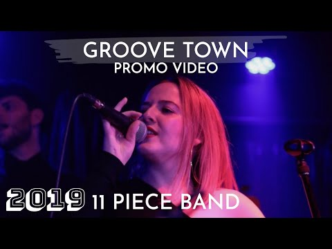 Groove Town - Promo Video 2019 (11 piece)