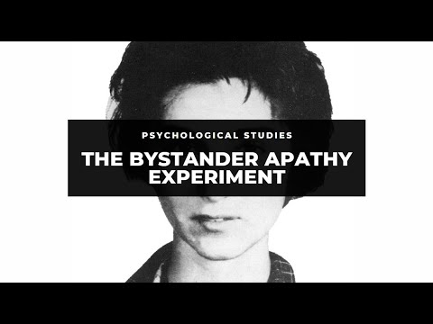 Darker Sides of Humanity: The Bystander Apathy Experiment