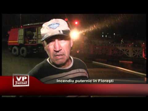 Incendiu puternic în Floreşti