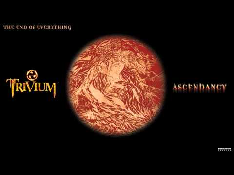 Trivium - The End Of Everything (Audio)